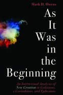 As It Was in the Beginning Paperback