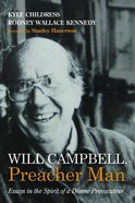 Will Campbell, Preacher Man: Essays in the Spirit of a Divine Provocateur Paperback