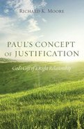 Paul's Concept of Justification Paperback