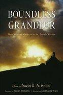 Boundless Grandeur Paperback
