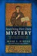 Searching Her Own Mystery Paperback