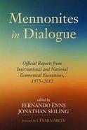 Mennonites in Dialogue Paperback