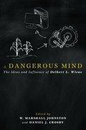 A Dangerous Mind Paperback