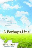 A Perhaps Line Paperback