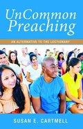 Uncommon Preaching Paperback