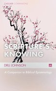 Scripture's Knowing Paperback
