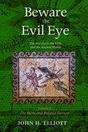 Beware the Evil Eye (Volume 3) Paperback