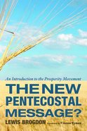 The New Pentecostal Message? Paperback