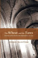 The Wheat and the Tares Paperback