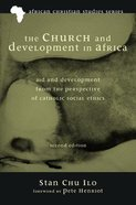 The Church and Development in Africa (Second Edition) Paperback