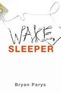 Wake, Sleeper Paperback