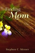 Finding Mom