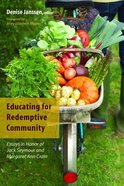 Educating For Redemptive Community Paperback