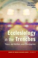 Ecclesiology in the Trenches Paperback