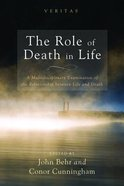 The Role of Death in Life