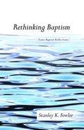Rethinking Baptism Paperback