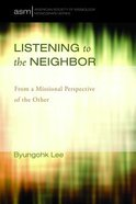 Listening to the Neighbor Paperback