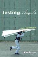 Jesting Angels Paperback