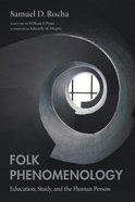 Folk Phenomenology Paperback