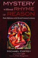 Mystery Without Rhyme Or Reason Paperback