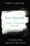Ken Sumrall and Church Foundational Network eBook