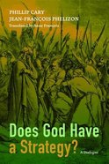 Does God Have a Strategy? Paperback