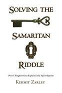 Solving the Samaritan Riddle Paperback