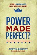 Power Made Perfect? Paperback