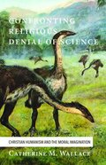 Confronting Religious Denial of Science (#03 in Confronting Fundamentalism Series) Paperback