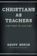 Christians as Teachers eBook