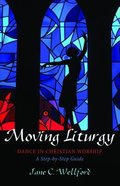 Moving Liturgy Paperback