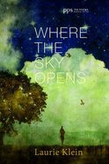 Where the Sky Opens eBook