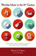 Worship Music in the 21St Century Paperback