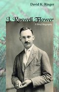 J. Roswell Flower eBook