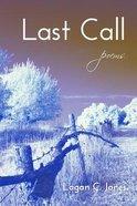 Last Call Paperback