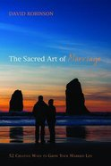 The Sacred Art of Marriage eBook