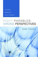 Right Parables, Wrong Perspectives Paperback