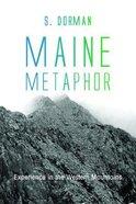 Maine Metaphor Paperback