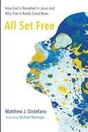 All Set Free Paperback
