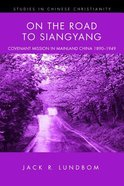 On the Road to Siangyang Paperback