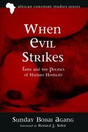 When Evil Strikes Paperback