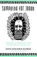 Sympathy For Jonah: Reflections on Humiliation, Terror and the Politics of Enemy-Love Paperback