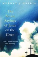 The Seven Sayings of Jesus on the Cross Paperback