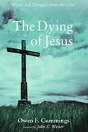 The Dying of Jesus Paperback