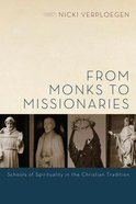 From Monks to Missionaries eBook