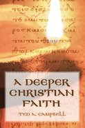 A Deeper Christian Faith Paperback
