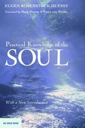 Practical Knowledge of the Soul (Argo Book Series) eBook