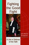 Fighting the Good Fight Paperback