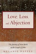Love, Loss, and Abjection eBook
