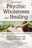 Psychic Wholeness and Healing, Second Edition eBook